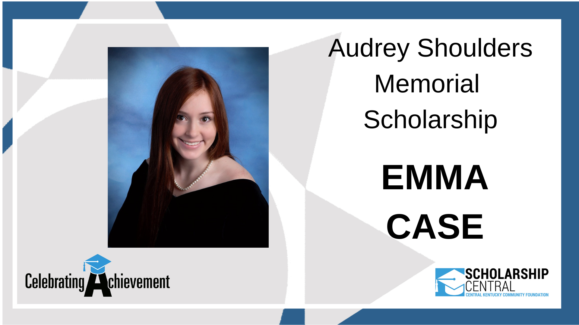 Audrey Shoulders Memorial Scholarship Winner