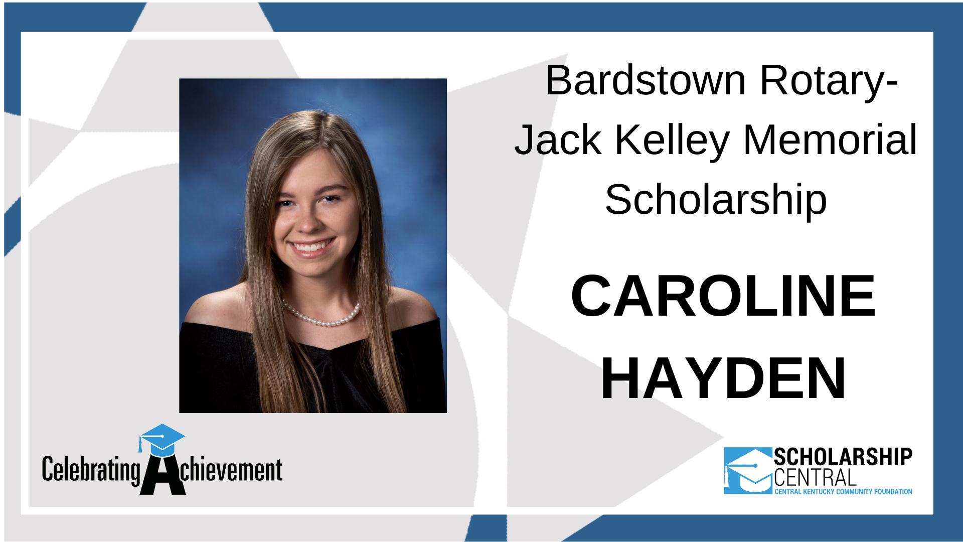 Bardstown Rotary Jack Kelley Memorial Scholarship Winner