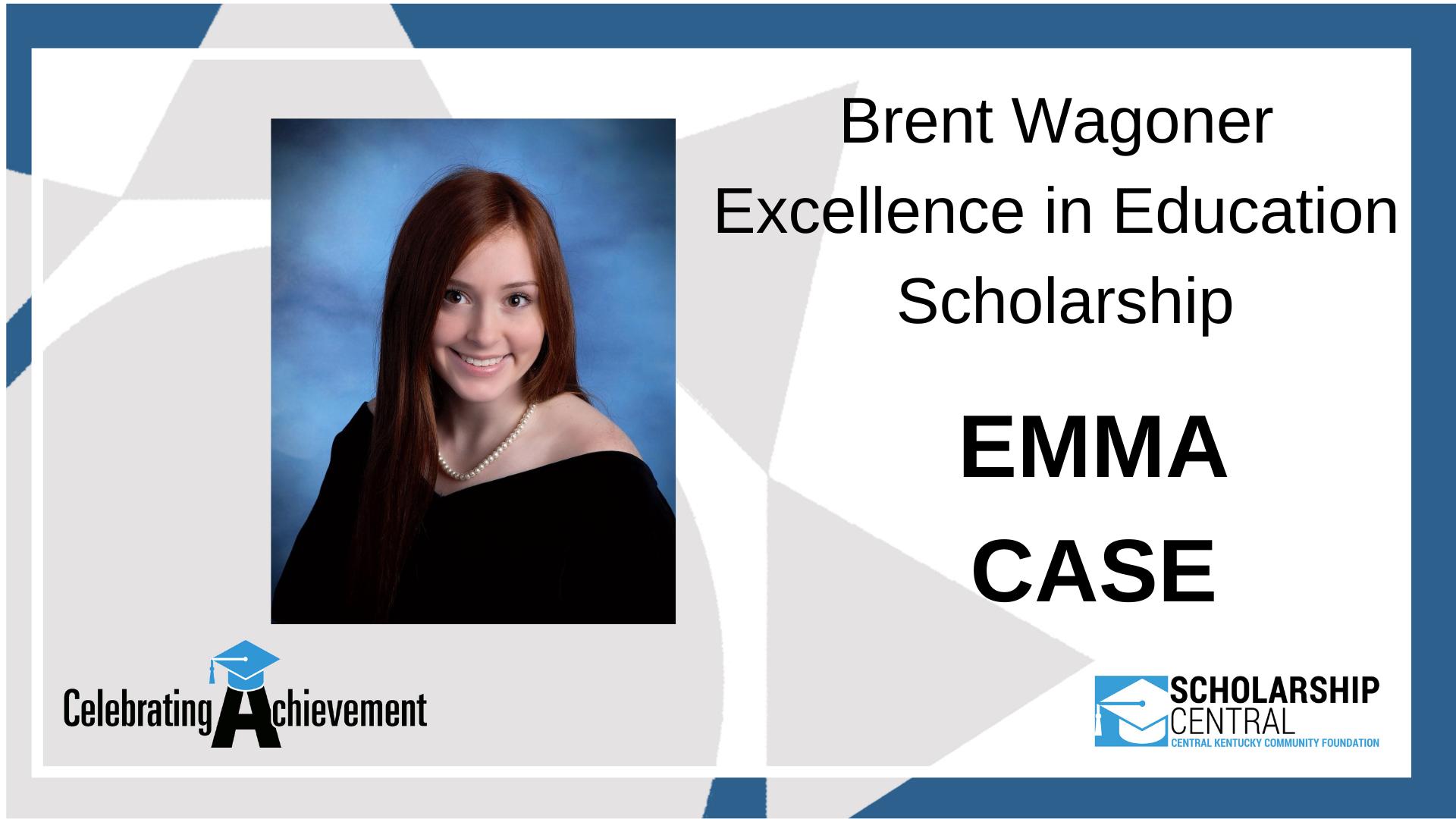 Brent Wagoner Excellence Scholarship Winner