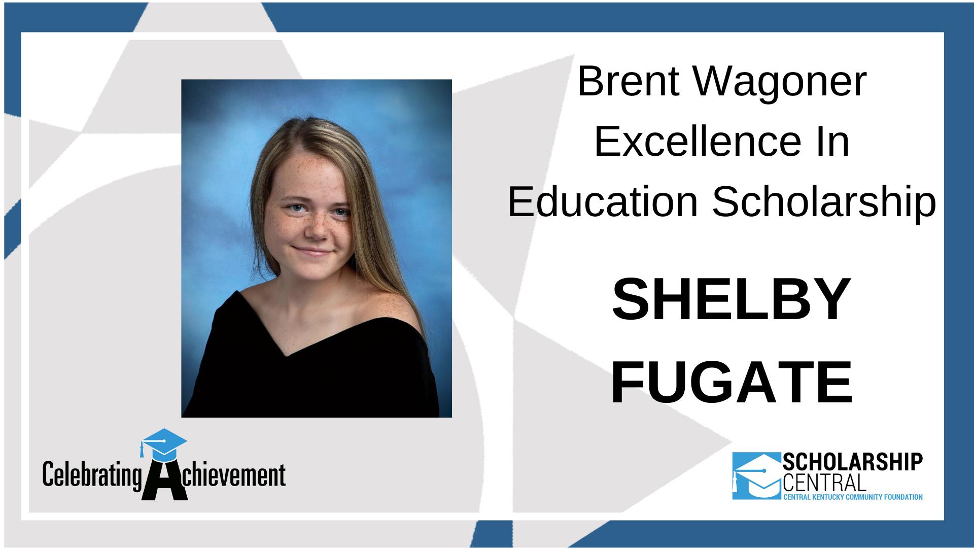 Brent Wagoner Scholarship