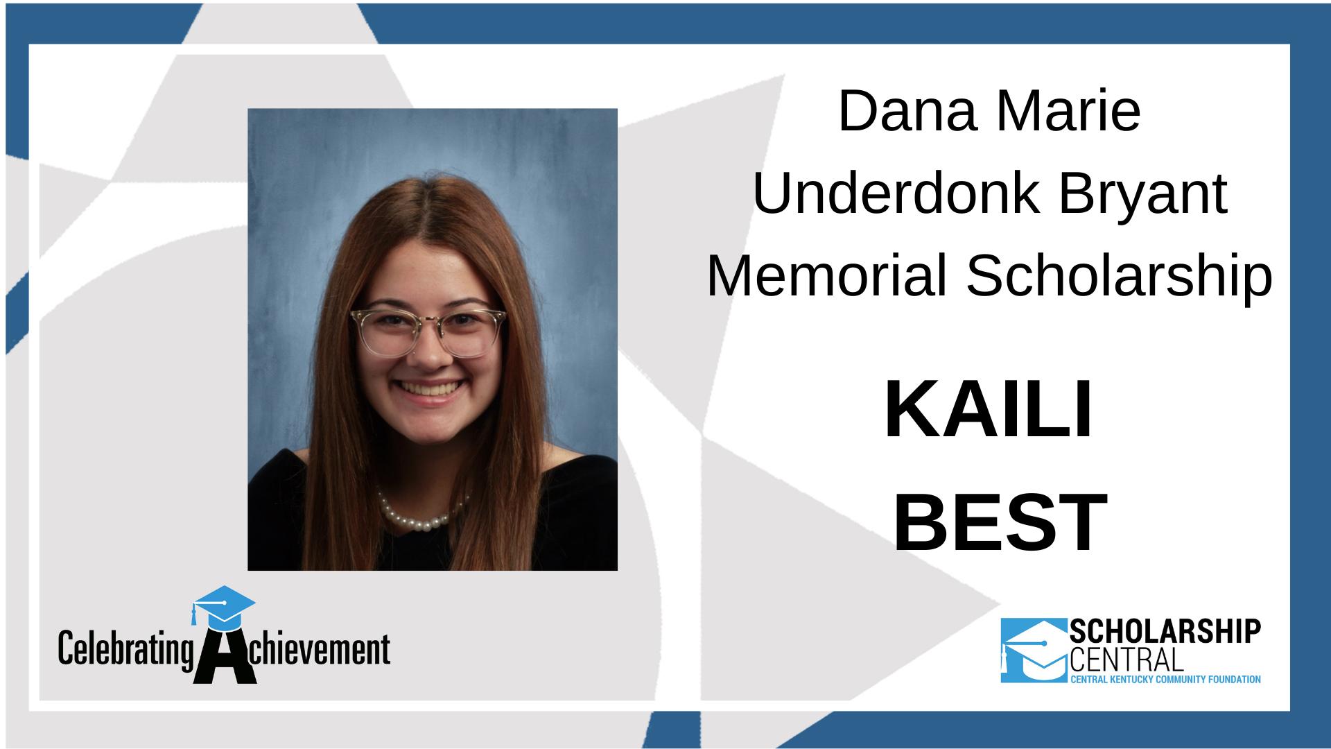 Dana Marie Underdonk Bryant Memorial Scholarship Winner