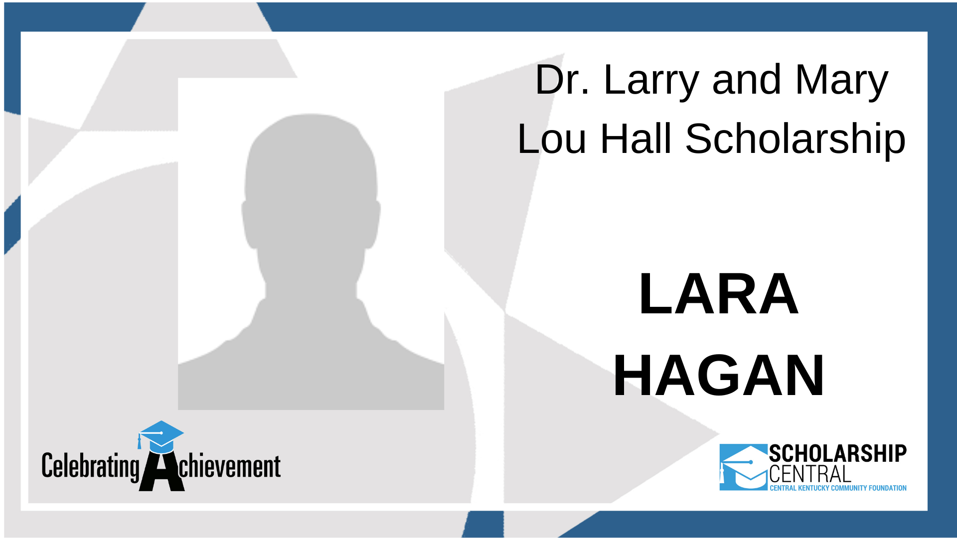 Dr Larry and Mary Lou Hall Scholarship Winner