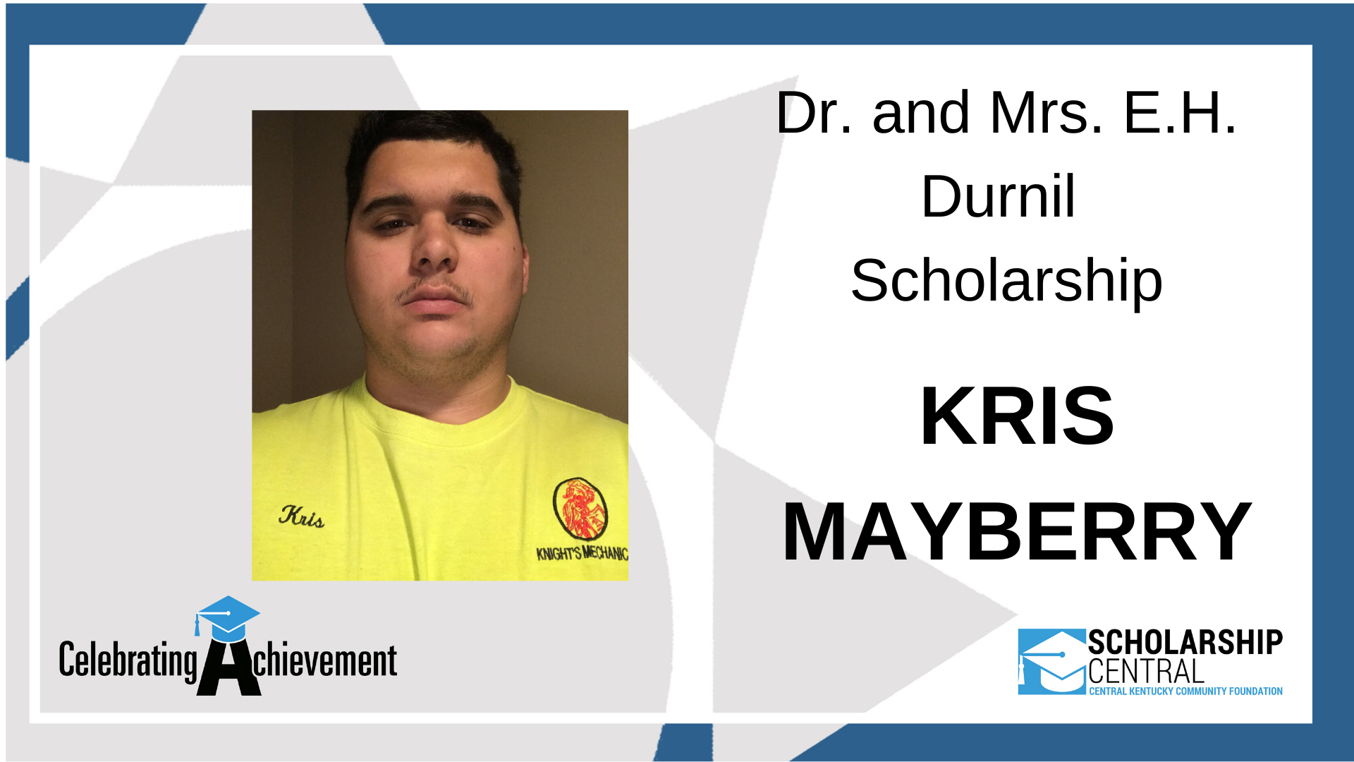 Dr and Mrs EH Durnil Scholarship