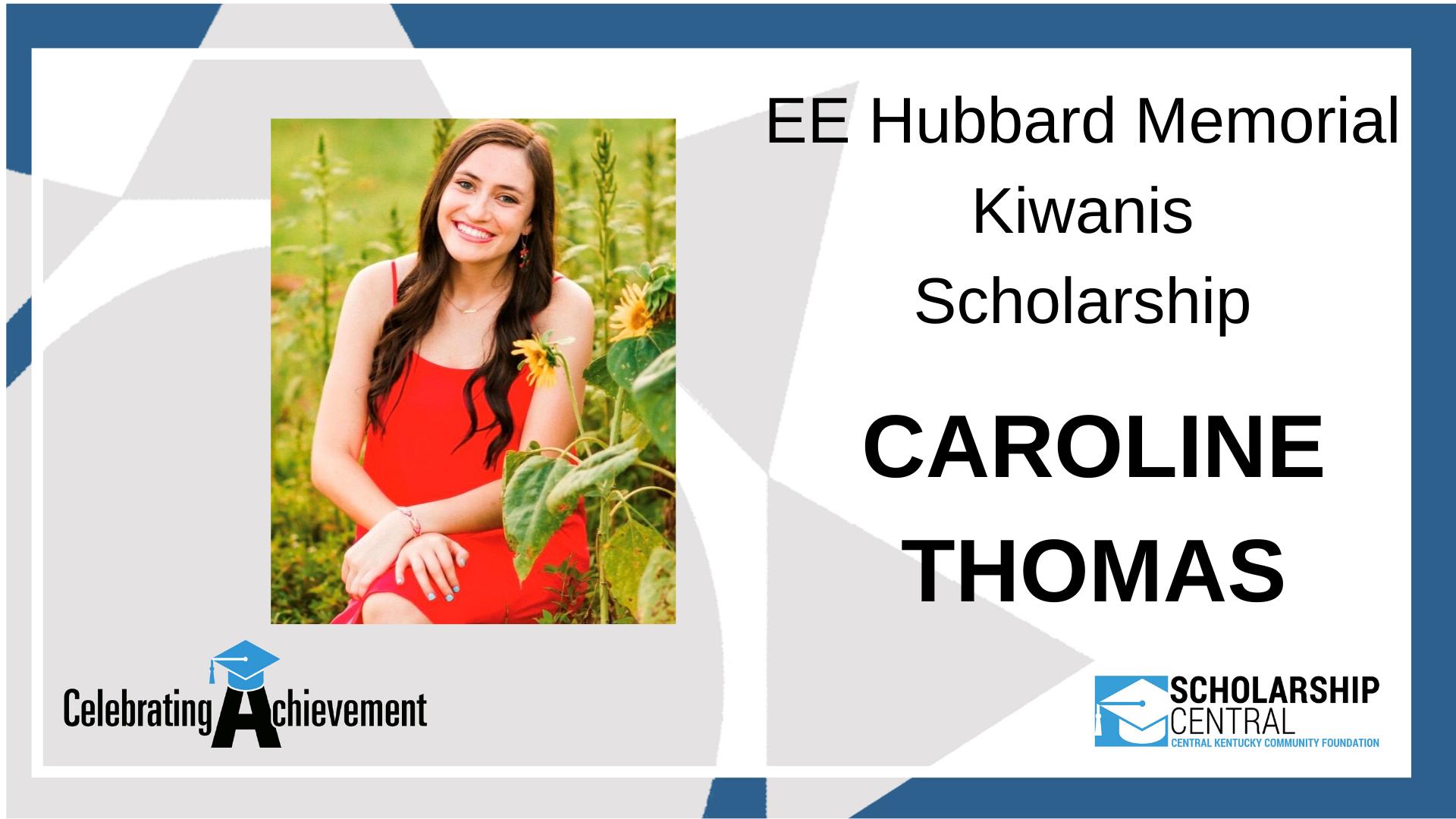 EE Hubbard Memorial Kiwanis Scholarship
