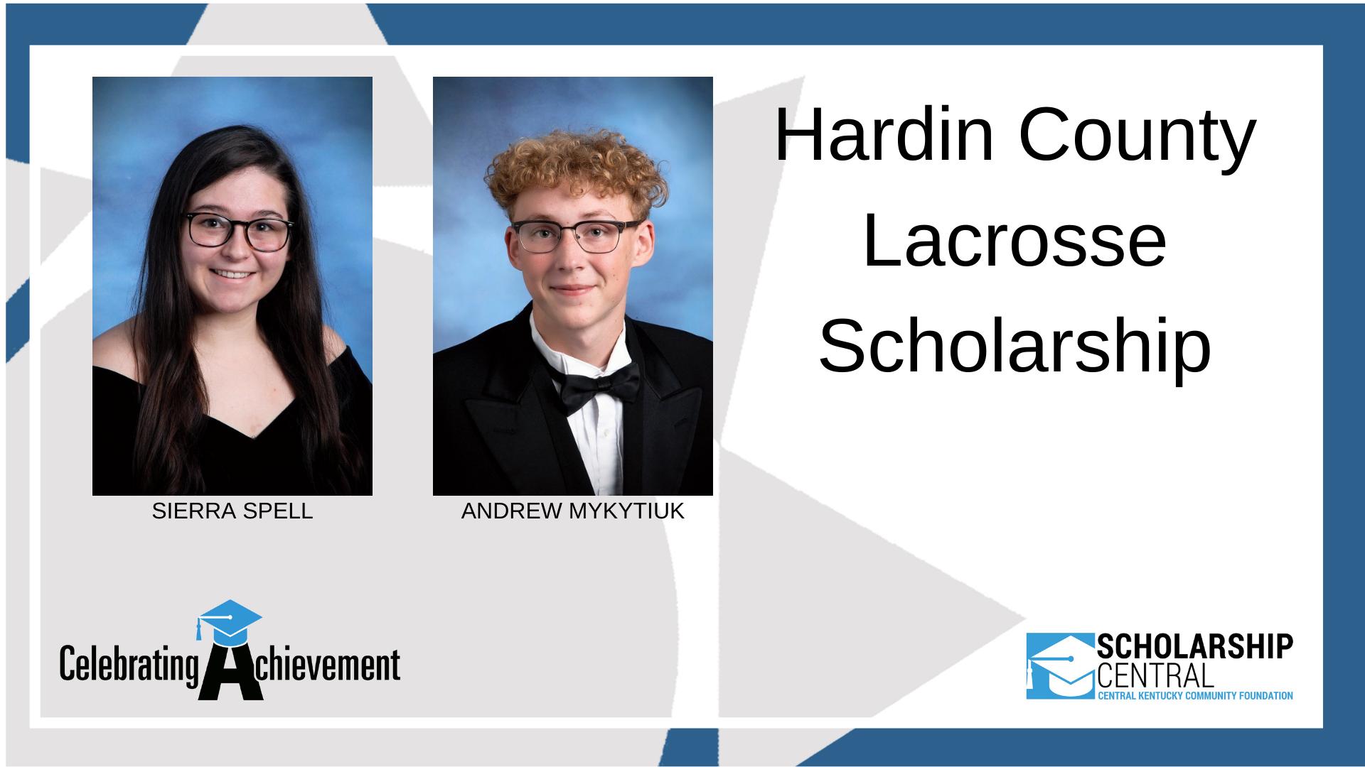 Hardin County Lacrosse Scholarship Winners