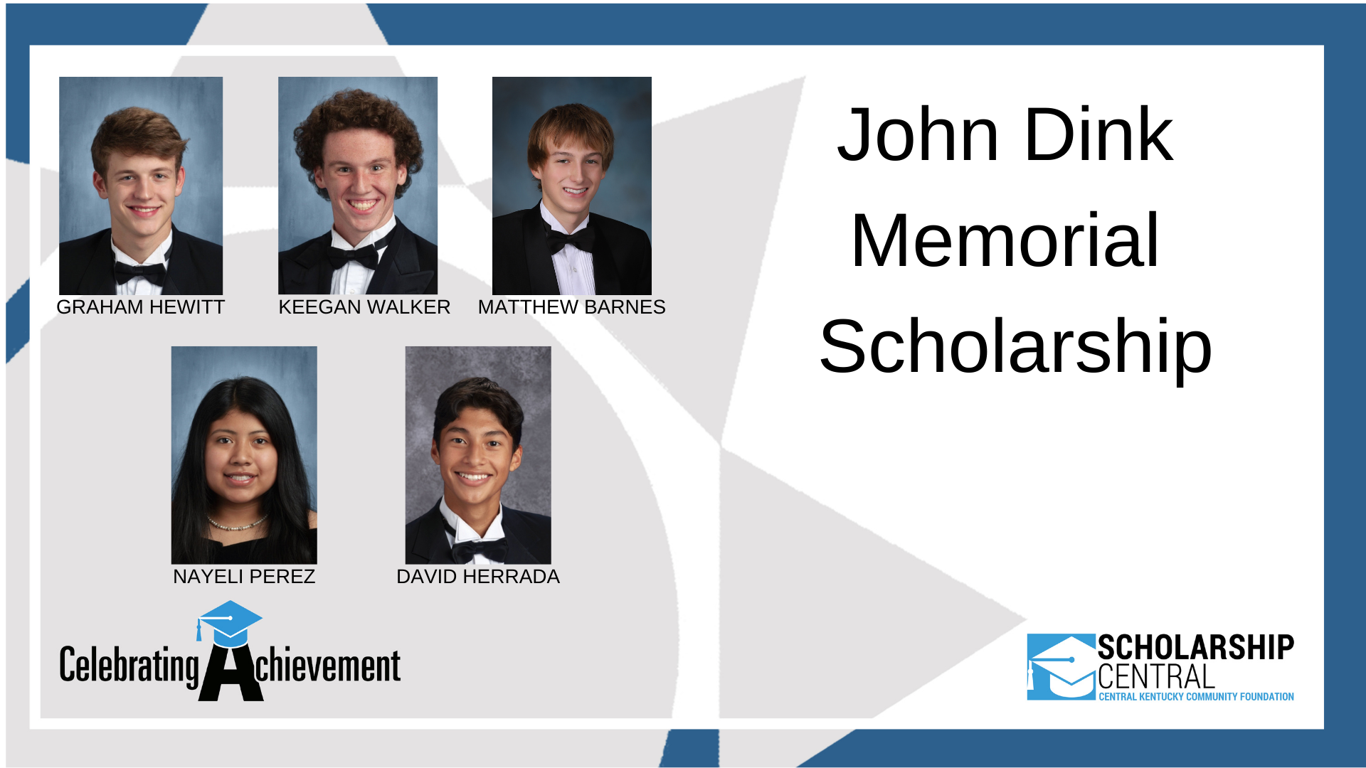 John Dink Memorial Scholarship Winners 2