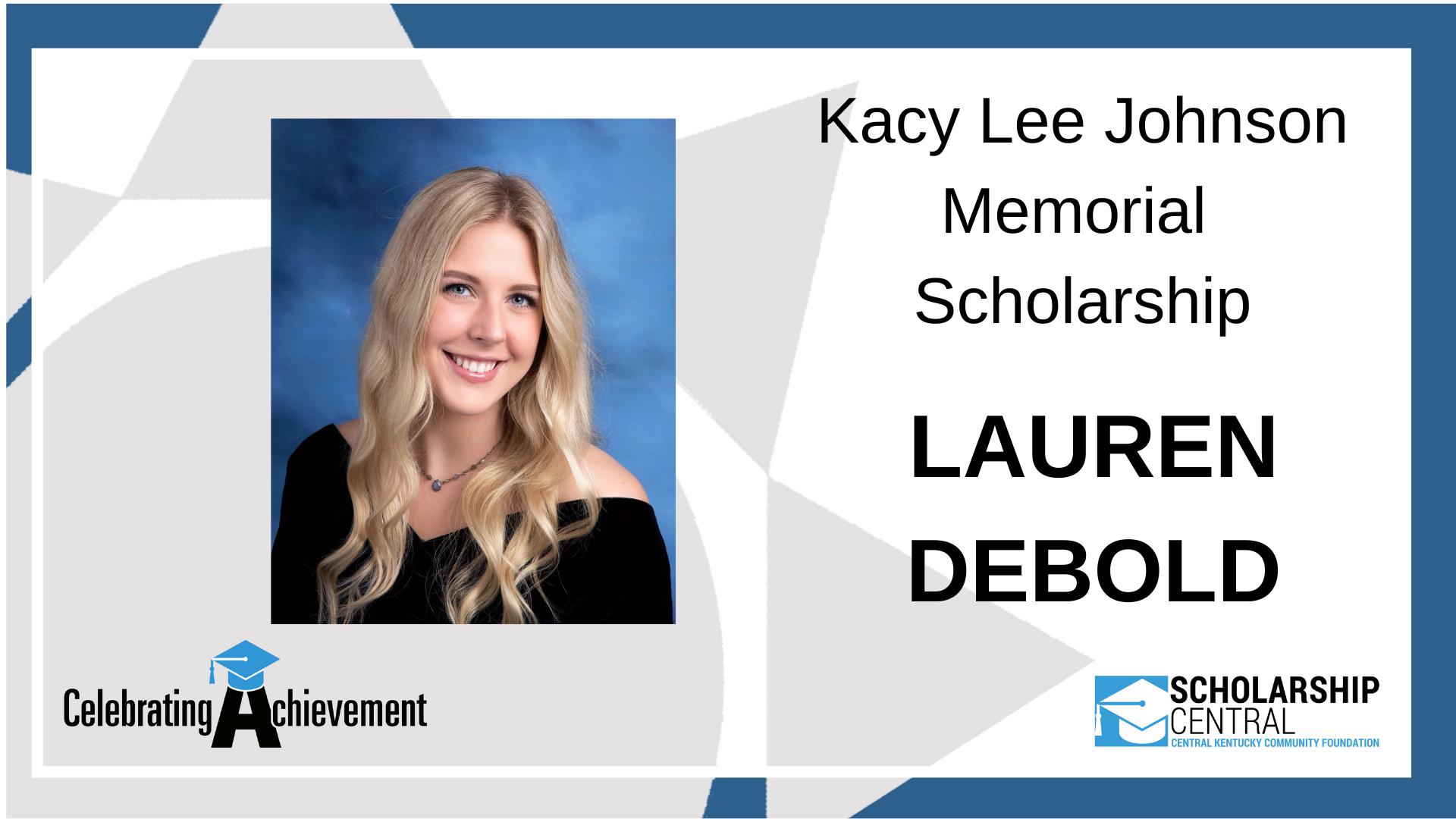Kacy Lee Johnson Memorial Scholarship Winner