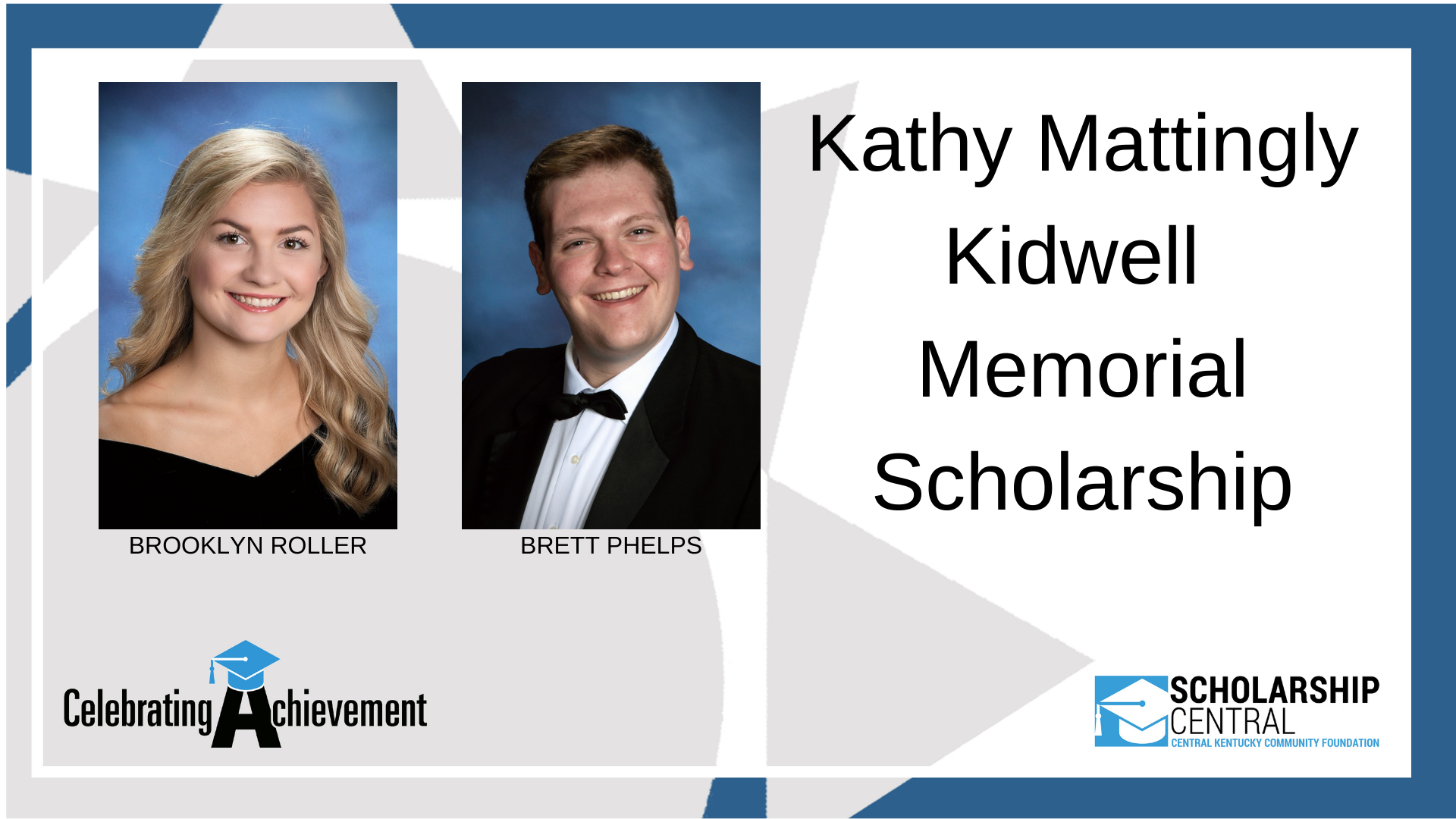 Kathy Mattingly Kidwell Memorial Scholarship Winners