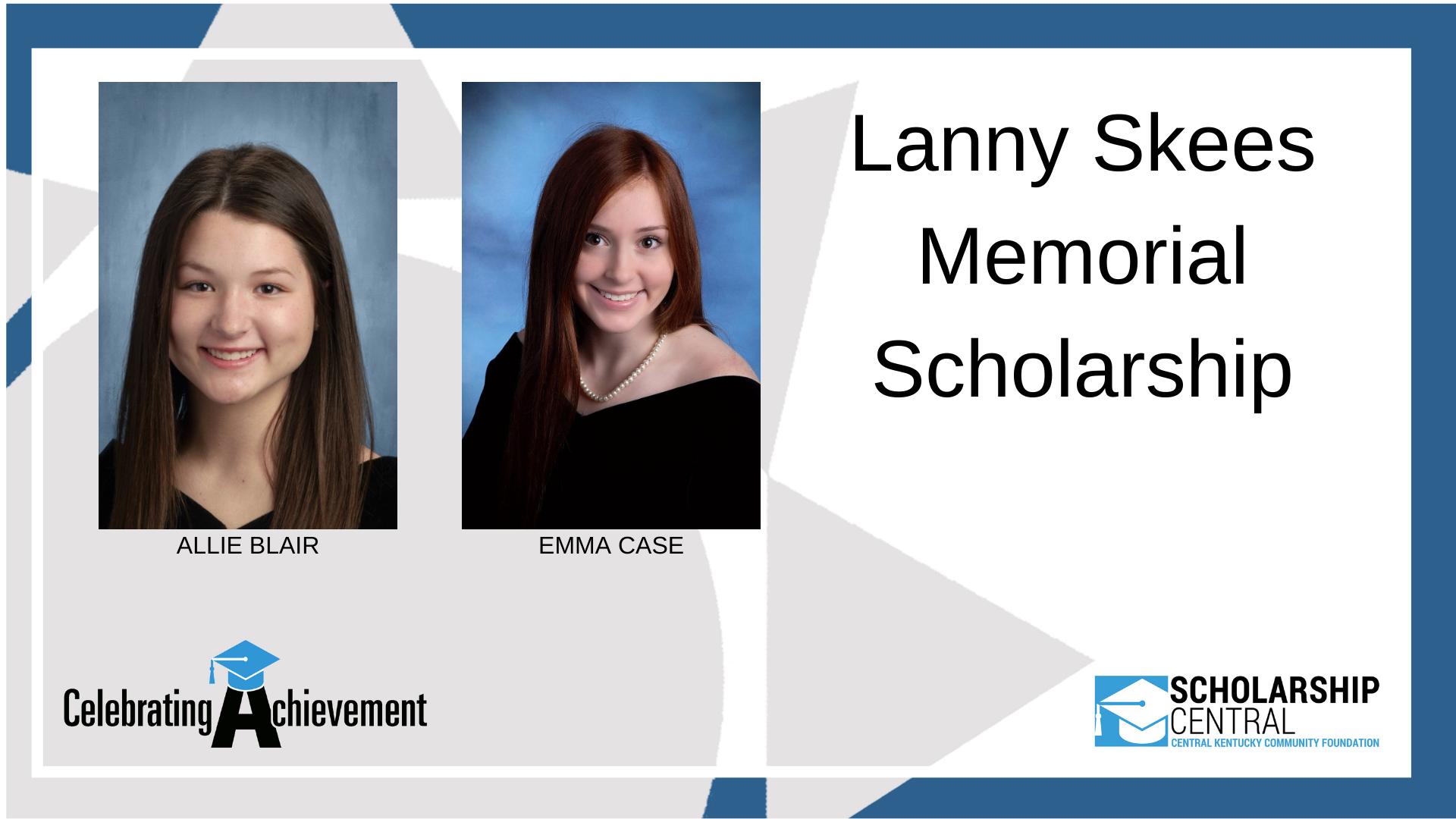 Lanny Skees Memorial Scholarship Winners