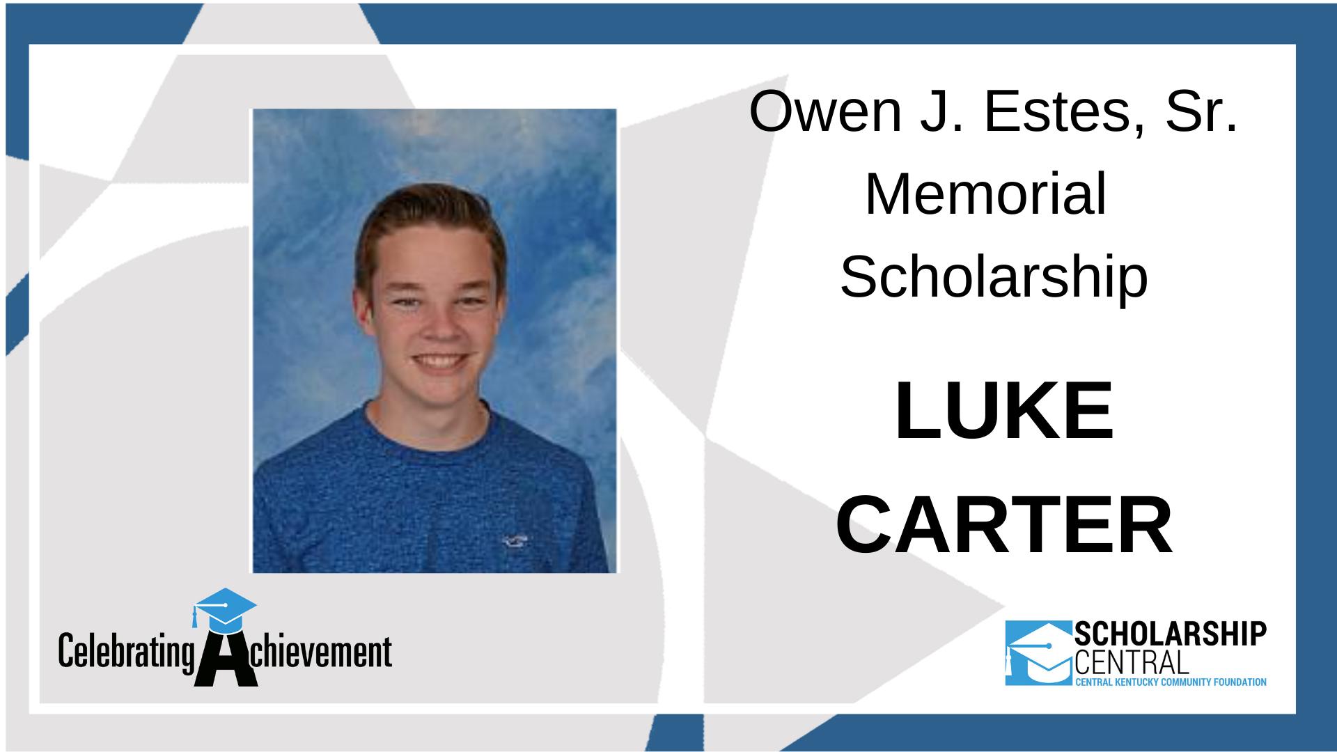 Owen J Estes Sr Memorial Scholarship Winner