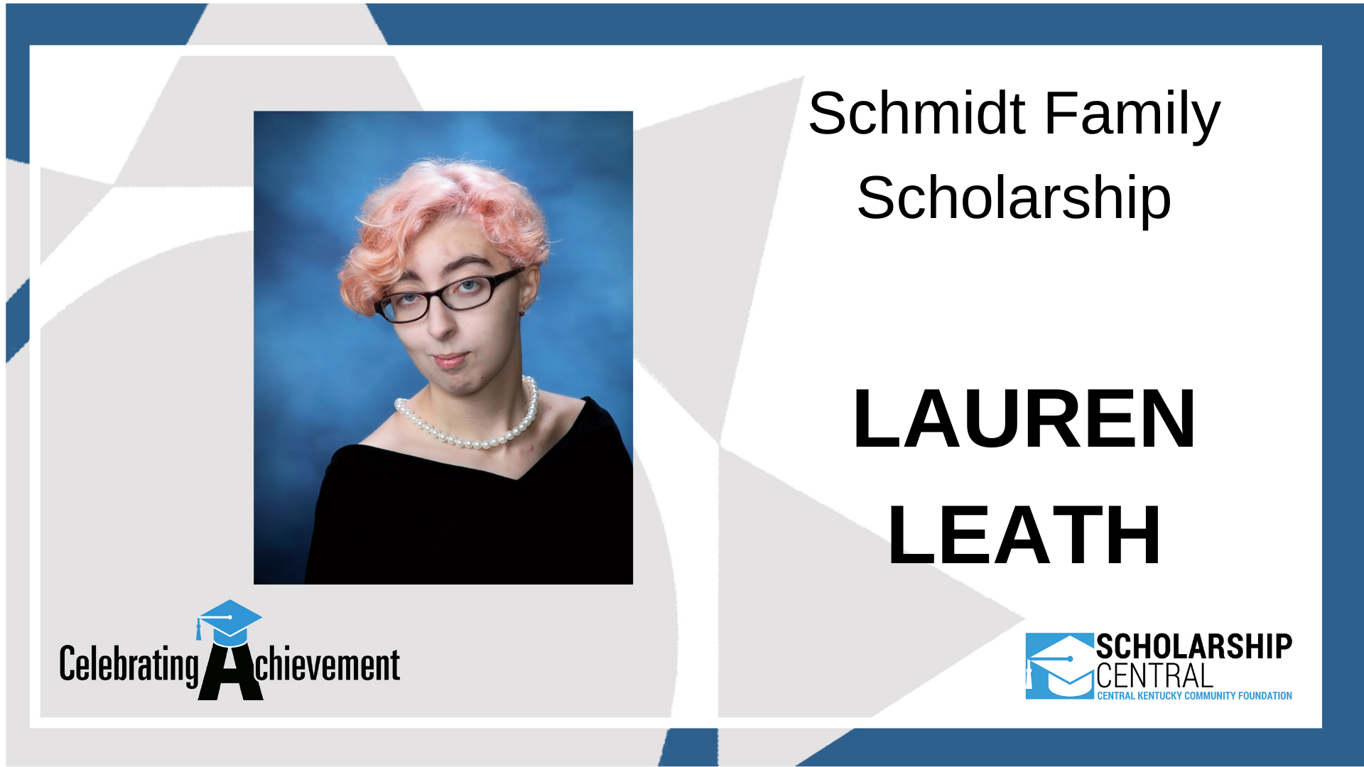 Schmidt Family Scholarship