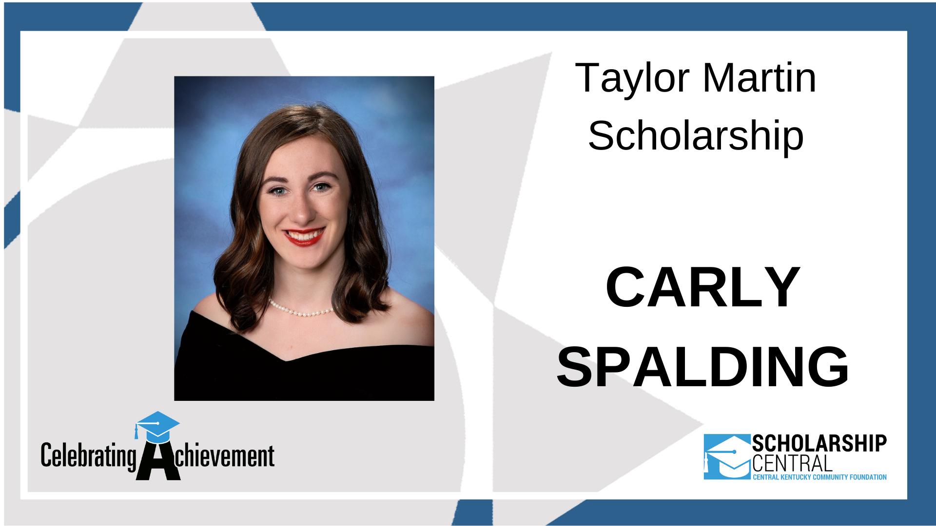 Taylor Martin Scholarship Winner